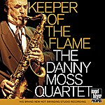 Danny Moss Keeper Of The Flame