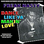 Freak Nasty Dance Like Ya Makin' Love (Single)