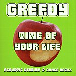 Greedy Time Of Your Life (2-Track Single)
