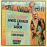 Angel Canales El San Juan