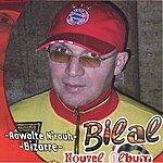 Bilal Bizarre