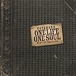 Gotthard One Life One Soul: Best Of Ballads