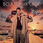 Bo Katzman Chor The Gospel Road