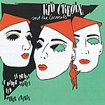 Kid Creole & The Coconuts In Praise Of Older Women And Other Crimes