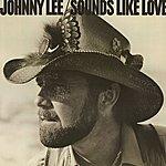 Johnny Lee Sounds Like Love