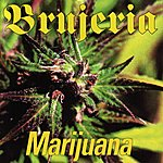 Brujeria Marijuana (6-Track Maxi-Single)