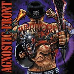 Agnostic Front Warriors (Tour Edition)