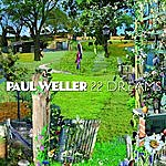Paul Weller 22 Dreams