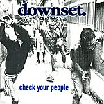 Downset Check Your People