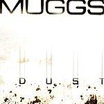 DJ Muggs Dust