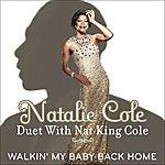 Natalie Cole Walkin' My Baby Back Home (Single)