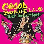 Gogol Bordello East Infection EP