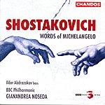 Gianandrea Noseda Shostakovich: Words Of Michelangelo