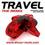 Travel The Remix (5-Track Maxi-Single)