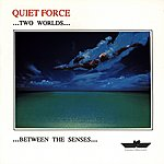 Quiet Force Two Worlds