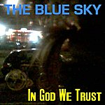 Blue Sky In God We Trust (4-Track Maxi-Single)