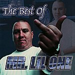 Mr. Lil One The Best of Mr. Lil One (Parental Advisory)