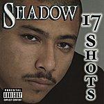 Mr. Shadow 17 Shots (Parental Advisory)