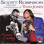 Scott Robinson Scott Robinson Plays The Compositions Of Thad Jones