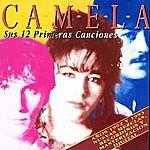 Camela Sus 12 Primeras Canciones