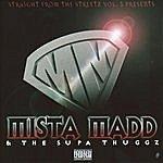 Mista Madd Mista Madd & The Supa Thuggz