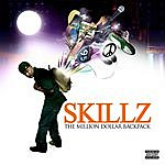Skillz The Million Dollar Backpack  (Parental Advisory)