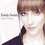 Emily Smith May Colven (2-Track Single)