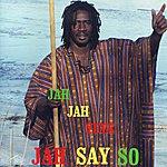 Jah Jah Yute Jah Say So