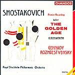 Gennady Rozhdestvensky Shostakovich: The Golden Age (Complete)
