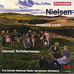 Gennady Rozhdestvensky Nielsen: Orchestral Works