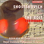 Gennady Rozhdestvensky Shostakovich: The Bolt (Complete)