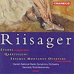 Gennady Rozhdestvensky Riisager: Etudes (Complete Ballet)/Qarrtsiluni/Erasmus Montanus Overture