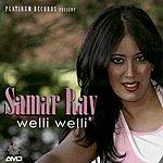 Samar Ray Welli Welli