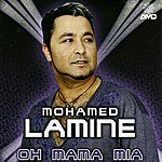 Mohamed Lamine Oh Mama Mia