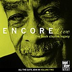 Buck Clayton Encore Live: The Buck Clayton Legacy