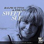 Ralph Sutton Sweet Sue: The Music Of Fats Waller, Vol.1