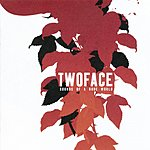 Two Face Sounds Of A Rude World