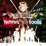 John Dahlbäck Winners & Fools (4-Track Maxi-Single)