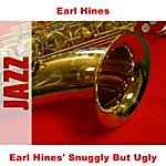 Earl Hines Earl Hines' Snuggly But Ugly (5-Track Maxi-Single)