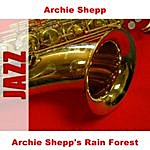 Archie Shepp Archie Shepp's Rain Forest (6-Track Maxi-Single)