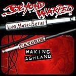 Waking Ashland Live Music Series: Waking Ashland
