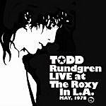 Todd Rundgren Todd Rundgren Live At The Roxy '78