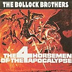 The Bollock Brothers The Four Horsemen Of Apocalypse