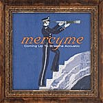 MercyMe Coming Up To Breathe - Acoustic