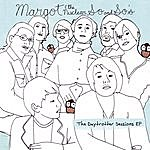 Margot & The Nuclear So & So's The Daytrotter Sessions