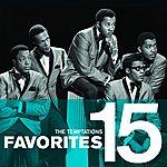 The Temptations Favorites 15: The Temptations