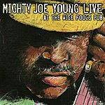 Mighty Joe Young Live at the Wise Fool's Pub