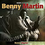 Benny Martin The Fiddle Collection Special Album