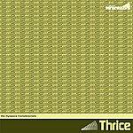 Thrice The Myspace Transmissions (6-Track Maxi-Single)
