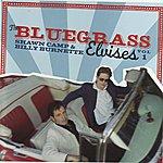 Shawn Camp The Bluegrass Elvises, Vol.1